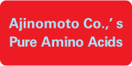 Ajinomoto Co.,'s Pure Amino Acids